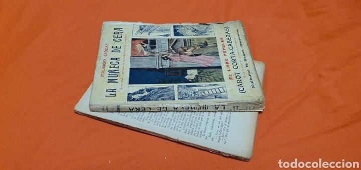 Libros antiguos: La muñeca de cera. Mauricio landay, el libro popular. Carot corta-cabezas. Ed. Bauzá -Barcelona 1926 - Foto 3 - 208047123