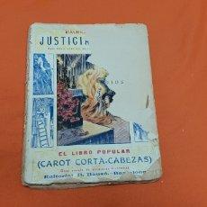 Libros antiguos: JUSTICIA DE DIOS. MAURICIO LANDAY, EL LIBRO POPULAR. CAROT CORTA-CABEZAS. ED. BAUZÁ - BARCELONA 1928. Lote 208049462