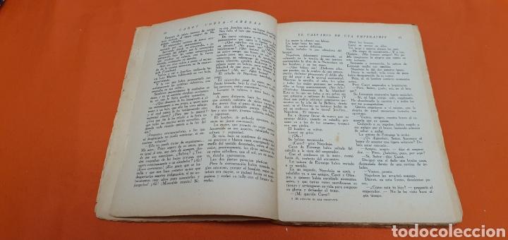 Libros antiguos: El calvario de una emperatriz, Mauricio landay, popular. Carot corta-cabezas. Bauzá - Barcelona 1927 - Foto 4 - 208051007