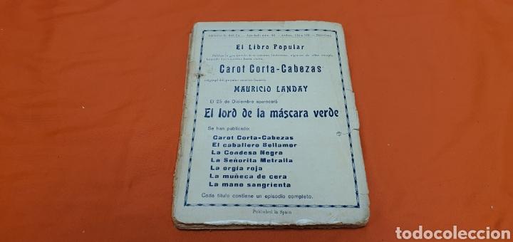 Libros antiguos: El granadero 414, Mauricio landay, el libro popular. Carot corta-cabezas. Ed. Bauzá - Barcelona 1926 - Foto 8 - 208071010
