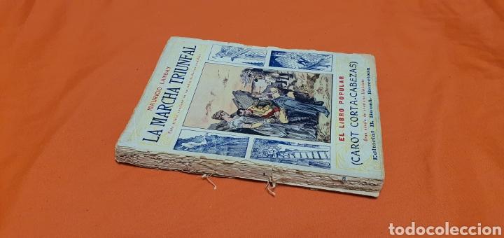 Libros antiguos: La marcha triunfal. Mauricio landay el libro popular Carot corta-cabezas. Ed. Bauzá - Barcelona 1928 - Foto 2 - 208071612