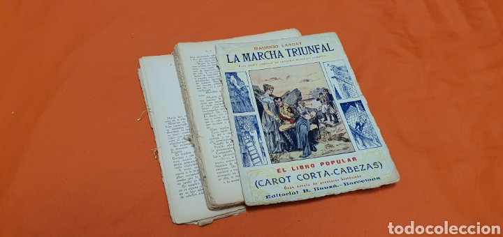 Libros antiguos: La marcha triunfal. Mauricio landay el libro popular Carot corta-cabezas. Ed. Bauzá - Barcelona 1928 - Foto 3 - 208071612