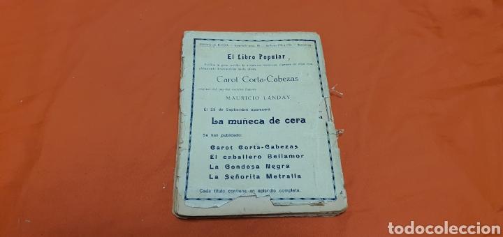 Libros antiguos: La marcha triunfal. Mauricio landay el libro popular Carot corta-cabezas. Ed. Bauzá - Barcelona 1928 - Foto 7 - 208071612