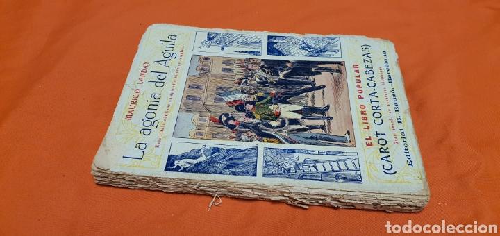 Libros antiguos: La agonía del aguila, Mauricio landay, lib. popular. Carot corta-cabezas. Ed. Bauzá - Barcelona 1928 - Foto 2 - 208072002
