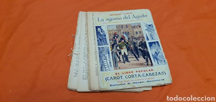 Libros antiguos: La agonía del aguila, Mauricio landay, lib. popular. Carot corta-cabezas. Ed. Bauzá - Barcelona 1928 - Foto 3 - 208072002