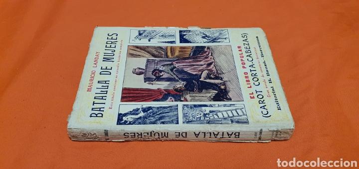 Libros antiguos: Batalla de mujeres, Mauricio landay, libro popular. Carot corta-cabezas. Ed. Bauzá - Barcelona 1927 - Foto 2 - 208072798