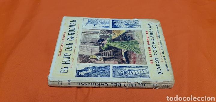 Libros antiguos: El hijo del cardenal, Mauricio landay, libro popular. Carot corta-cabezas. Ed. Bauzá -Barcelona 1927 - Foto 2 - 208073267