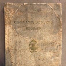 Libros antiguos: CINCO AÑOS DE NUEVO REGIMEN PRIMO DE RIVERA, PROVINCIA DE VIZCAYA. 1929 IMPRENTA PROVINCIAL DE. Lote 208098987