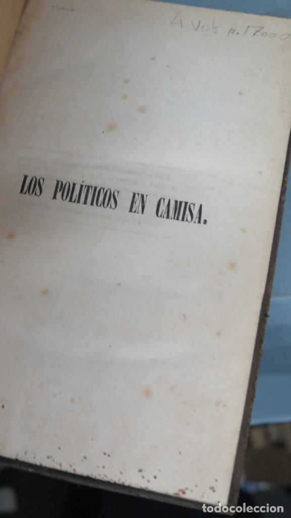 Libros antiguos: 1845.- LOS POLITICOS EN CAMISA. HISTORIA DE UNAS HISTORIETAS. J.M.V Y UN JESUITA. 4 TOMOS - Foto 3 - 208169228