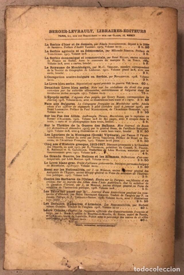 Libros antiguos: LA NOUVELLE SERBIE. GEORGES Y. DEVAS. BERGER-LEVRAULT LIBRAIRES-ÉDITEURS 1918. - Foto 10 - 208177067