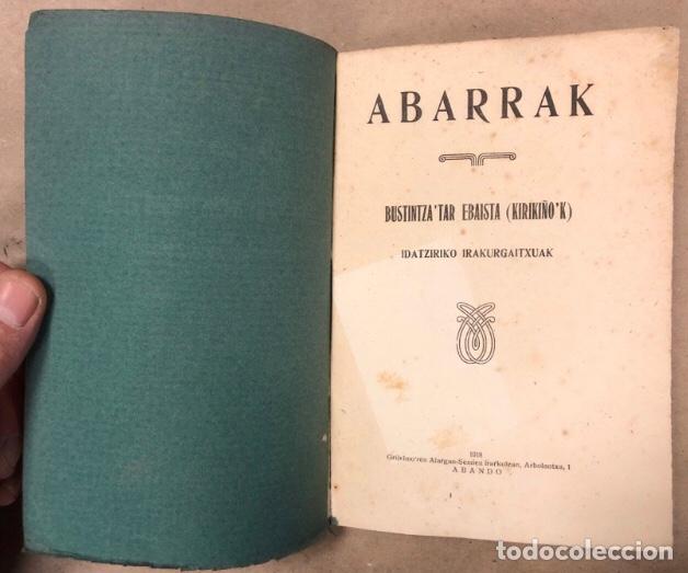 Libros antiguos: ABARRAK. BUSTINTZA'TAR EBAIDTA (KIRIKIÑO'K). GRIJELMO'REN ALARGUN-SEMIEN IRARKOLEAN 1918. EUSKARAZ. - Foto 2 - 208193327