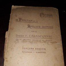 Libros antiguos: LIBRO 2296 LA PRACTICA DE SU ANALISIS QUIMICO DOCTOR F CASADEVANTE 1908. Lote 208208575