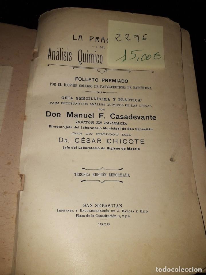 Libros antiguos: LIBRO 2296 LA PRACTICA DE SU ANALISIS QUIMICO DOCTOR F CASADEVANTE 1908 - Foto 2 - 208208575