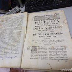 Libros antiguos: CURIOSA Y NO VISIONADA NUNCA EDICION 1765 DE HISTORIA DE LA CONQUISTA AMERICA NUEVA ESPAÑA. Lote 208220943