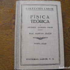 Libros antiguos: GUSTAV JÄGER. FÍSICA TEÓRICA. COLECCIÓN LABOR. Nº 340-341. Nº 46. EDITORIAL LABOR.. Lote 208235121