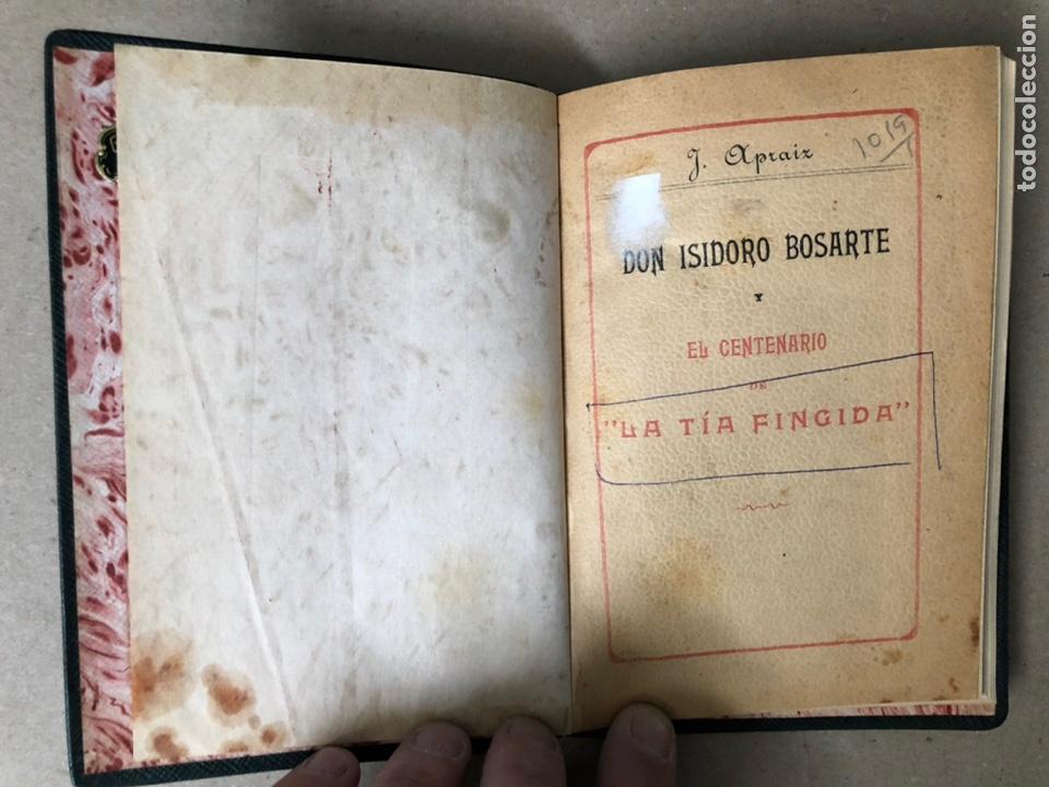 Libros antiguos: DON ISIDORO BOSARTE Y EL CENTENARIO DE LA TÍA FINGIDA, POR JULIÁN APRAIZ. IMPR. DE DOMINGO SER, 1904 - Foto 3 - 208255053