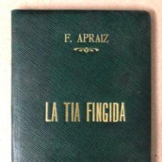 Libros antiguos: DON ISIDORO BOSARTE Y EL CENTENARIO DE LA TÍA FINGIDA, POR JULIÁN APRAIZ. IMPR. DE DOMINGO SER, 1904. Lote 208255053