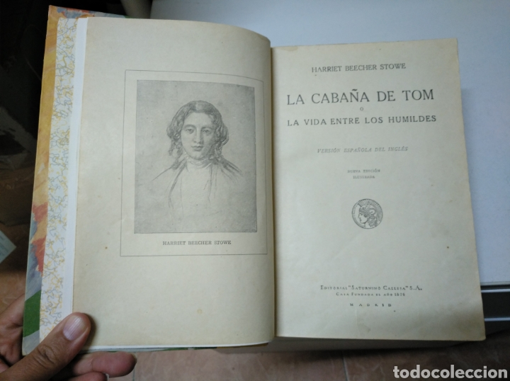LA CABAÑA DE (DEL TÍO) TOM. O LA VIDA ENTRE LOS HUMILDES. H. BEECHER STOWE. SATURNINO CALLEJA. 1917 (Libros Antiguos, Raros y Curiosos - Literatura Infantil y Juvenil - Otros)