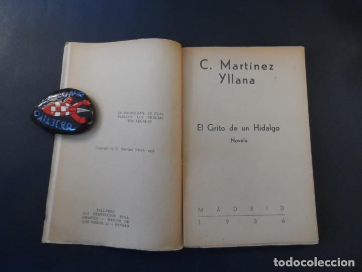 Libros antiguos: EL GRITO DE UN HIDALGO . C. MARTINEZ YLLANA .SU POLITICA.SU PARTIDO.ESPAÑA. MADRID 1936. 1ª EDICION - Foto 2 - 208301840