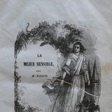 Libros antiguos: LA MUJER SENSIBLE, POR F. PALOU. PRIMERA EDICIÓN (1854) MUY ILUSTRADA CON GRABADOS. Lote 208318998