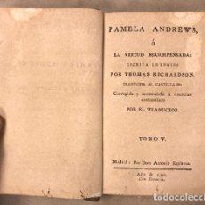 Libros antiguos: PAMELA ANDREWS Ó LA VIRTUD RECOMPENSADA. THOMAS RICHARDSON. TOMO V Y VI. EDITADO EN 1795. Lote 208321646