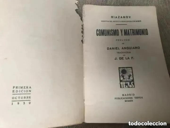 Libros antiguos: ANTIGUO Y RARO LIBRO COMUNISMO Y MATRIMONIO RIAZANOV TEIVOS PRIMERA EDICIÓN 1930 - Foto 3 - 208349990
