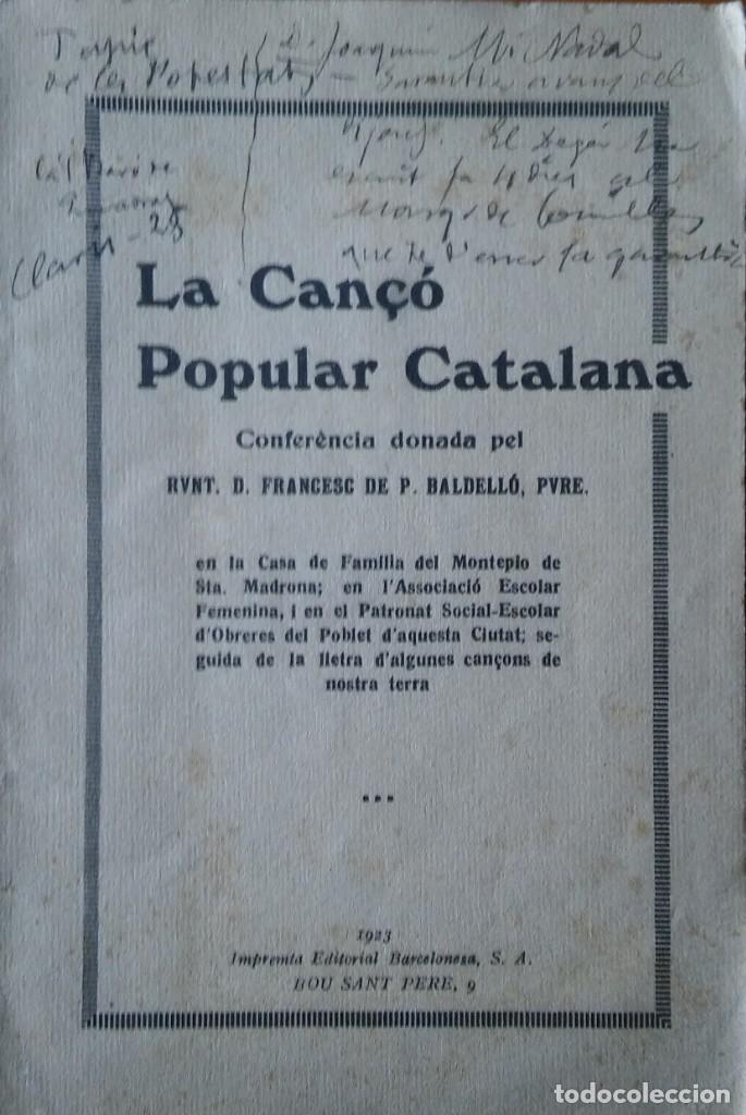 LA CANÇÓ POPULAR CATALANA, FRANCESC BALDELLÓ. 1923 (Libros Antiguos, Raros y Curiosos - Literatura Infantil y Juvenil - Otros)