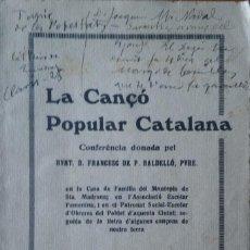 Libros antiguos: LA CANÇÓ POPULAR CATALANA, FRANCESC BALDELLÓ. 1923. Lote 208417178