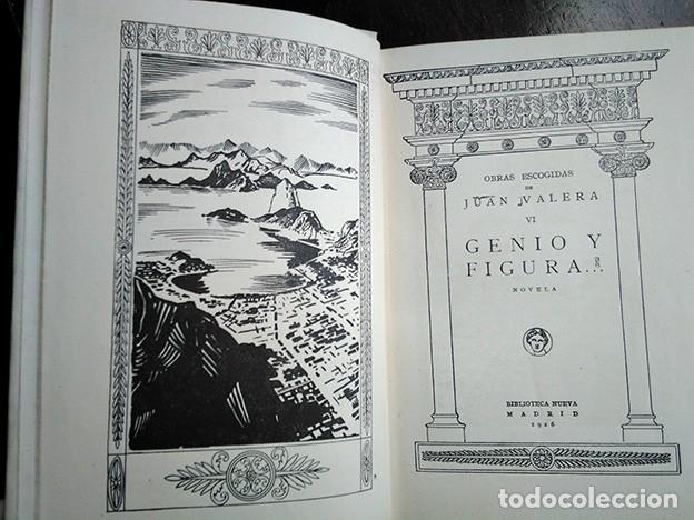 Libros antiguos: Obras Escogidas de Juan Valera: Juanita la Larga, Pasarse de Listo, Genio y Figura. 1925 - Foto 5 - 208422935