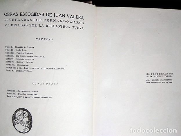 Libros antiguos: Obras Escogidas de Juan Valera: Juanita la Larga, Pasarse de Listo, Genio y Figura. 1925 - Foto 10 - 208422935
