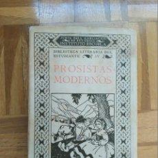 Livros antigos: LIBRO PROSISTAS MODERNOS. BIBLIOTECA DEL ESTUDIANTE. MADRID 1934. VER FOTOS. Lote 208450351
