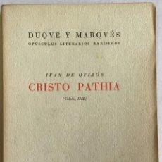 Libros antiguos: CRISTO PATHIA (TOLEDO, 1552). - QUIRÓS, JUAN DE.. Lote 208468203