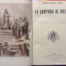 Libros antiguos: LA CAMPANA DE HUESCA-UNA MADRE -EL HÉROE Y EL CESAR -OBRAS ENCUADERNADA ,S.CALLEJA 1876. Lote 208486933