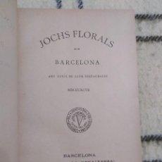 Libros antiguos: 1897. JOCHS FLORALS DE BARCELONA. ANY XXXIX DE LLUR RESTAURACIÓN. LOMO EN PIEL.. Lote 208590235