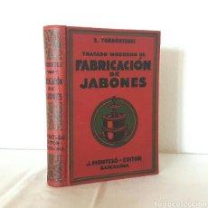 Livres anciens: TRATADO MODERNO DE FABRICACIÓN DE JABONES. 1931. MONTESÓ EDITOR. S. TORRÓNTEGUI. 496 PÁGS. ILUSTRADO. Lote 208592081