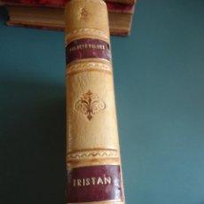 Libros antiguos: ARMANDO PALACIO VALDÉS. TRISTAN. AÑO 1922. Lote 208592661