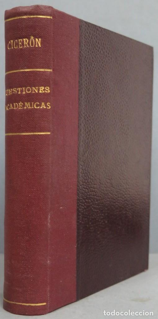 1919.- CUESTIONES ACADÉMICAS. CICERON (Libros Antiguos, Raros y Curiosos - Pensamiento - Otros)