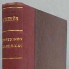 Libri antichi: 1919.- CUESTIONES ACADÉMICAS. CICERON. Lote 208593211