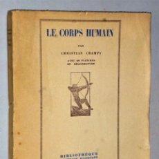 Libros antiguos: LE CORPS HUMAIN ET L´ORIGINE DE LA FORME HUMAINE.. Lote 208594280