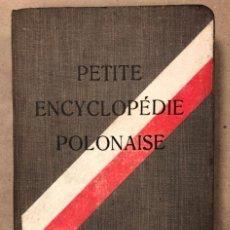 Libros antiguos: PETITE ENCYCLOPÉDIE POLONAISE. M. ERASME PILTZ. LIBRAIRIE PAYOT & CIE 1916.. Lote 208597050