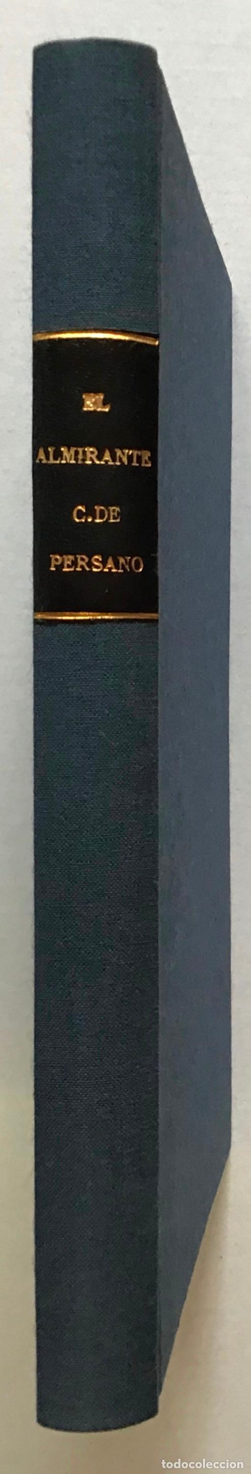 Libros antiguos: EL ALMIRANTE C. DE PERSANO. Campaña naval de los años 1860 y 1861. Diario privado político-militar. - Foto 2 - 208677410