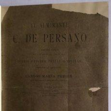 Libros antiguos: EL ALMIRANTE C. DE PERSANO. CAMPAÑA NAVAL DE LOS AÑOS 1860 Y 1861. DIARIO PRIVADO POLÍTICO-MILITAR.. Lote 208677410