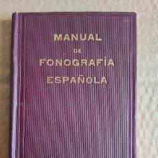 Libros antiguos: TAQUIGRAFÍA - MANUAL DE FONOGRAFÍA ESPAÑOLA - ISAAC PITMAN - AÑO 1907. Lote 208682755
