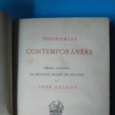 Libros antiguos: FISONOMÍAS CONTEMPORÁNEAS - JOSÉ SELGAS - MADRID 1877. Lote 208690235
