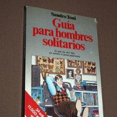 Libros antiguos: GUÍA PARA HOMBRES SOLITARIOS. EL ARTE DE VIVIR FELIZ SIN FAMILIA NI PREOCUPACIONES. SANDRO TONI. VER. Lote 208757007