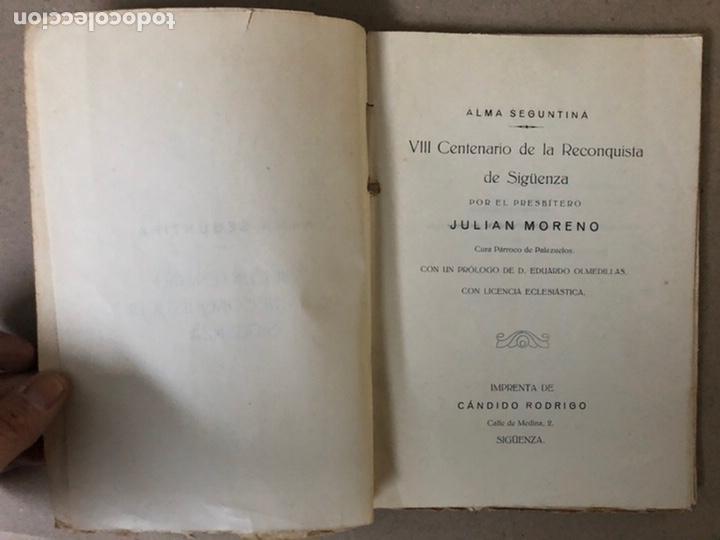 Libros antiguos: VIII CENTENARIO DE LA RECONQUISTA DE SIGUENZA POR EL PRESBÍTERO JULIÁN MORENO 1924. - Foto 2 - 208777711