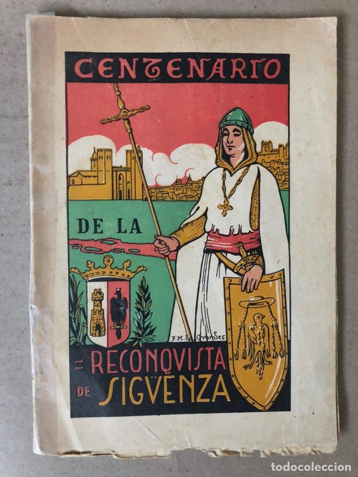 VIII CENTENARIO DE LA RECONQUISTA DE SIGUENZA POR EL PRESBÍTERO JULIÁN MORENO 1924. (Libros Antiguos, Raros y Curiosos - Historia - Otros)