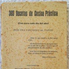 Livres anciens: 365 RECETAS DE COCINA PRÁCTICA - 2ª ED. (AÑOS 20/30) - COL. PEQ. ENCICLOP. PRÁCTICA - FALTA PORTADA. Lote 208779995