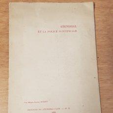 Libros antiguos: EJEMPLAR NUMERADO STENDHAL ET LA POLICE PONTIFICALE POR MARIE JEANNE DURRY EDITA STENDHAL-CLUB 1925. Lote 209012593