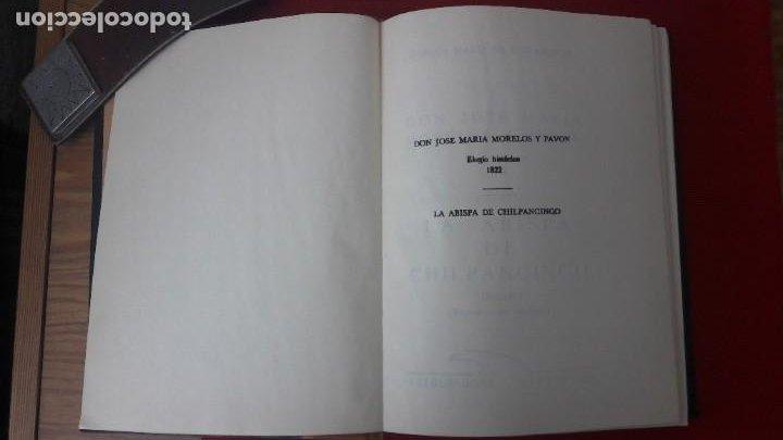 Libros antiguos: J. M. MORELOS, ELOGIO HISTÓRICO (1822) - LA ABISPA DE CHILPANCINGO (1821-1823). ED. FACSIMILAR 1984 - Foto 4 - 209016543